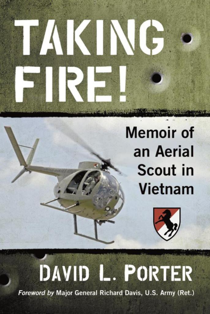 aking Fire! Memoir of an Aerial Scout in Vietnam